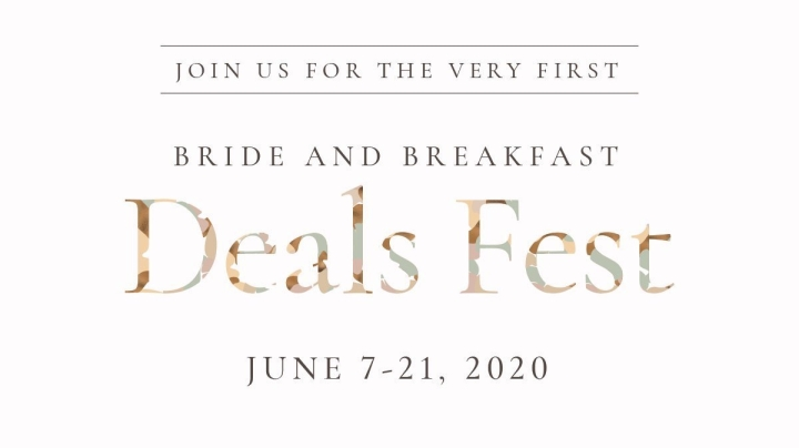 Bride and Breakfast Deals Fest 2020